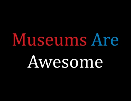 MuseumsAreAwesome1.jpg